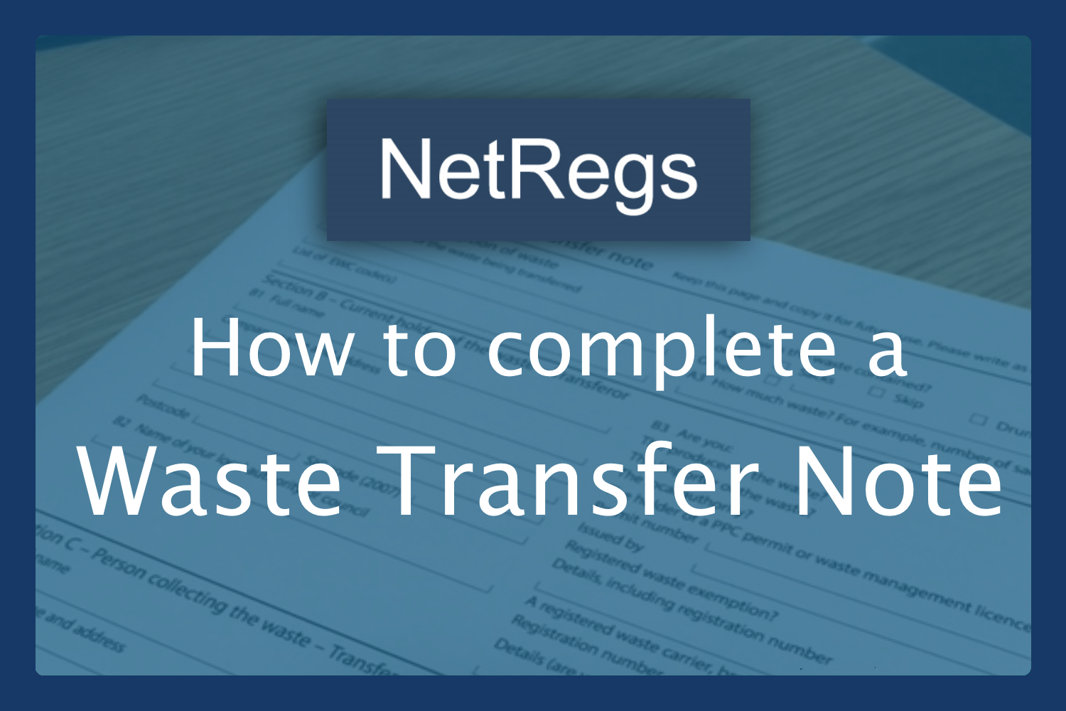 Waste Transfer Notes